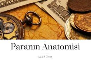 Paranın Anatomisi_Deniz Öztaş_